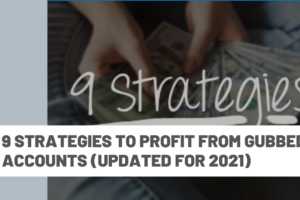9 strategies to profit from gubbed accounts (updated for 2021)
