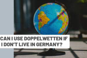 Can I use DoppelWetten if I don't live in Germany?