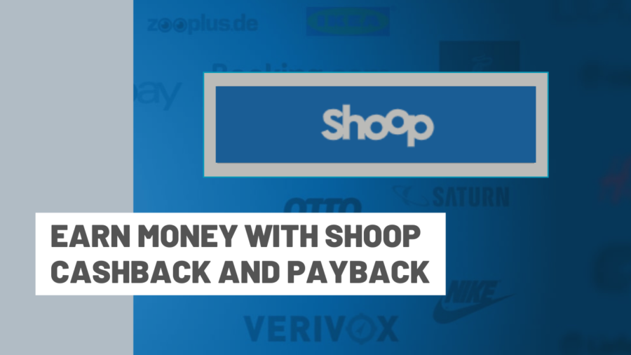 Earn money with Shoop cashback and Payback
