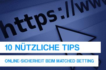10 nützliche Tips  – Online-Sicherheit beim Matched Betting