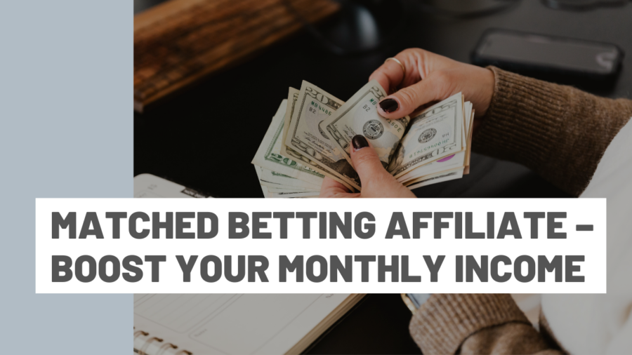 matched betting affiliate